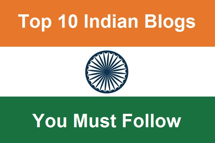 Top 10 Bloggers in India